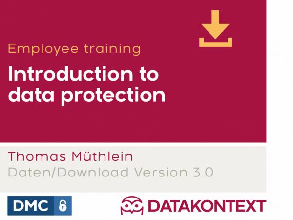 Datenschutzeinführung für Mitarbeiter und Führungskräfte (englische Ausgabe)